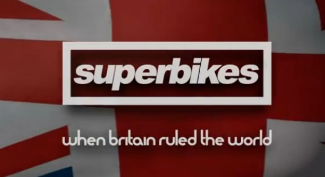 Superbikes! When Britain Ruled The World